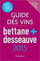 Guide Bettane + Desseauve 2015 Vintage 2012