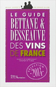 Guide Bettane + Desseauve 2014 Vintage 2011